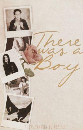 There Was A Boy by Alexszandria