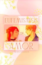 Eufemismo de amor. 「Casthaniel」 by JacRos6