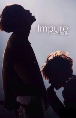 Impure||j.j.k by -ninaa-
