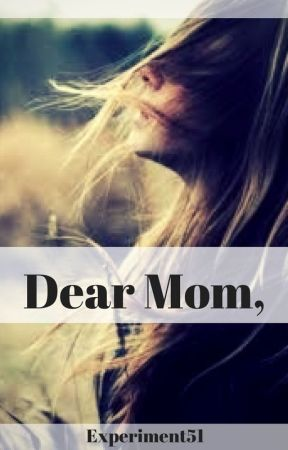Dear Mom, by Experiment51