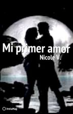 Mi primer Amor by NicoleVincze