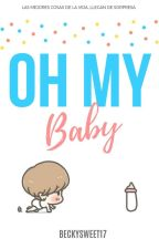 OH MY BABY || Mark Tuan || by BeckySweet17