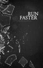 Run Faster by merdusa
