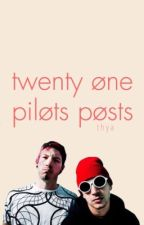 Twenty Øne Piløts Pøsts by twentyonepilxts-