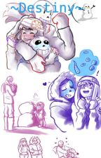 ~Destiny~ ((Sans X Frisk)) by bloomski1223