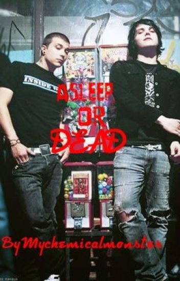 Asleep, Or Dead (Frerard, Rikey)