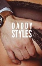 Daddy Styles by herlifeandwords