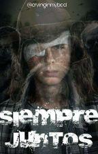 《Siempre Juntos》Carl Grimes Y Tu  by cryinginmybed