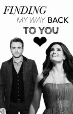 Finding My Way Back to You by reasonsofidina