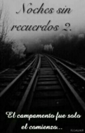 Noches Sin Recuerdos 2 by GlowNiffler