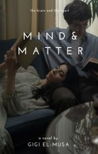 Mind and Matter by ginawriter