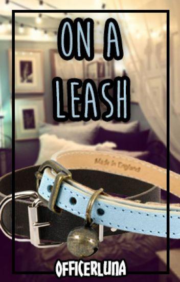 On a Leash (Hiatus)