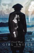 Civil War: Girl Sniper | Hands Of Time Book 3 by toashleynikole