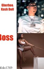 Boss Life (GHerbo and Kash Doll) by YOLO1769