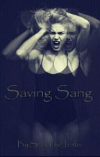 Saving Sang by TheEpicallyGayPrince