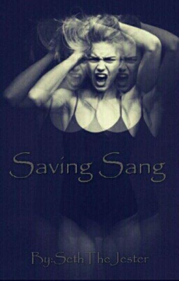 Saving Sang