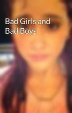 Bad Girls and Bad Boys by princetonshunniAKAme