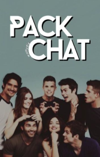pack chat ➢ teen wolf