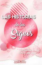 Las Historias De Los Signos (One-Short's) by ChristinaTW