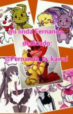 Mi Linda Fernanda (Dedicado A @Fernanda_la_kawai) by Mangel_rubius_chan