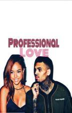 Prefesional Love Chris X Karrueche by ChrisBabyMomma77