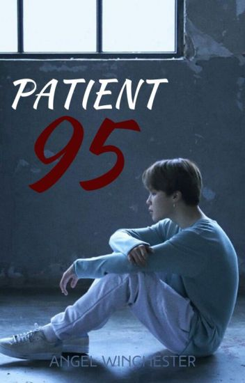Patient 95 (BTS Horror Fanfic)
