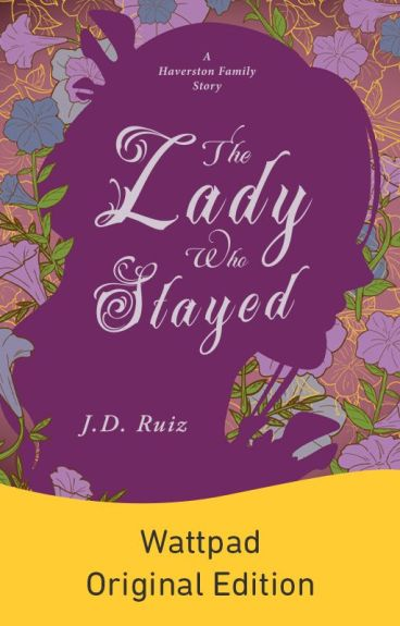 The Lady Who Stayed (Haverston Family #2) by greenwriter