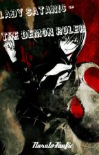 Lady Satanic - The Demon Ruler {Naruto fanfic} by typo2000