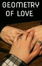 Geometry Of Love by writingforfunbg