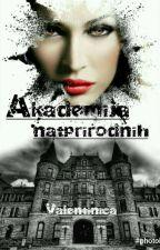 Akademija natprirodnih by Valentinica