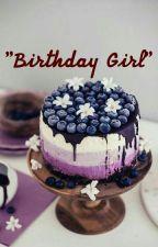 Birthday Girl by LittleEmpireGirl