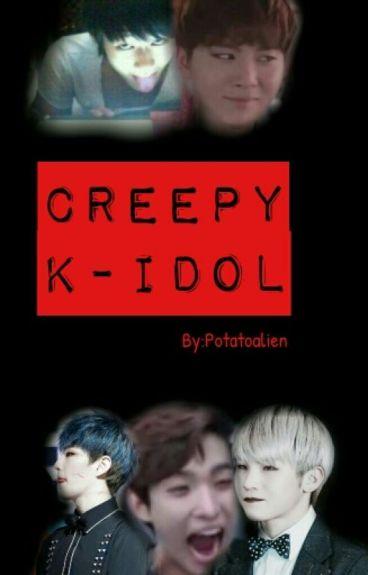 Creepy K-idol