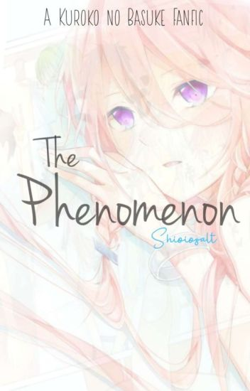 The Phenomenon [黒子のバスケ]