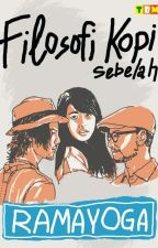 Filosofi Kopi Sebelah by ramayoga