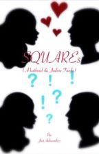 SQUAREs (A Kathniel & Jadine Fanfic) by JustAwkwardzzz
