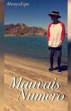 Mauvais Numéro // Matthew Espinosa Fanfiction  by AlwaysEspo