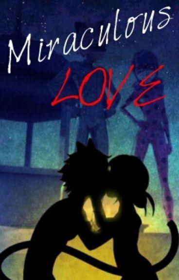 Miraculous Love