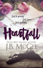 Heartfall - COMPLETED by jbmcgee
