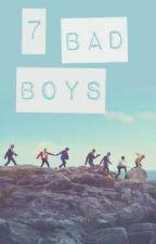 7 Bad Boys ( BTS FF ) [HIATUS] by Sehunie_1204