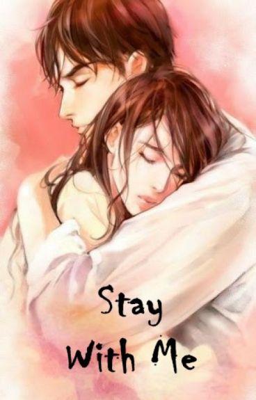 STAY WITH ME (Sudah Di Terbitkan)