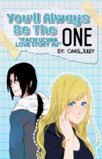 You'll Always Be The One {Itachi Uchiha AU love story} (AFA2017) by omg_juley