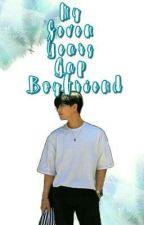 My 7 Years Gap Boyfriend [Ft. Yoo Kihyun of MONSTA X ] [COMPLETED] by Iam_Angel07