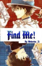 Find Me (boyxboy) by Wolverine_X1