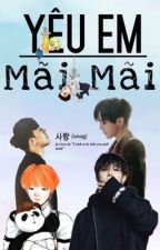 [Nyongtory] [Edit] Yêu em mãi mãi by everything1218