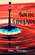 Suicide Stimulator by Shriya_Sharadha