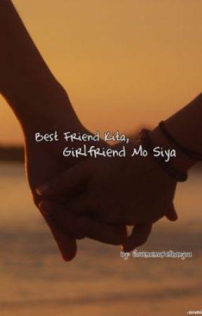 Best Friend Kita, Girlfriend Mo Siya (One-Shot) by ilovememorethanyou