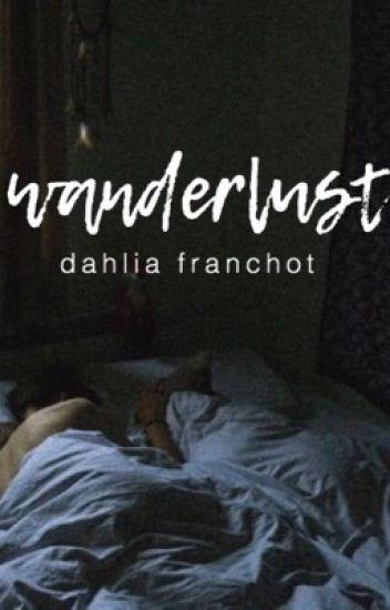 wanderlust (edited)