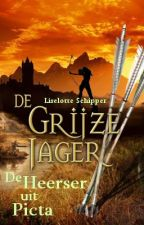 De Grijze Jager: De Heerser uit Picta by LiselotteS