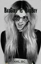 BadGirl Ft BadBoy by Nyxmel
