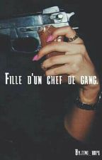 Fille D'un Chef De Gang [ Tome 1 ] by Tini-hope